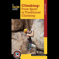 National Book Network Climbing: From Sport to Traditional Climbing