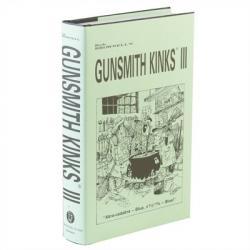 Brownells Gunsmith Kinks~ Volume Iii