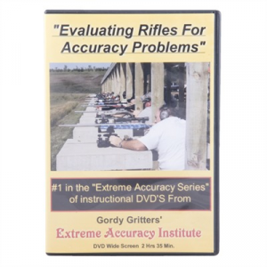 Extreme Accuracy Institute Evaluating Rifles For Accuracy