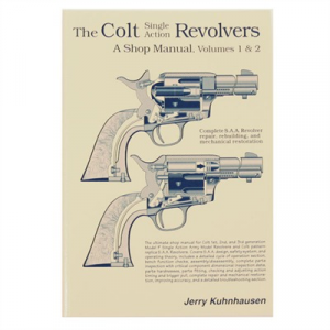 Heritage Gun Books Colt Single Action Revolvers Shop Manual- Volumes I & Ii