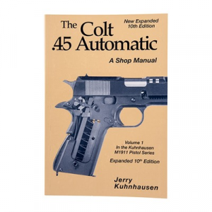 Heritage Gun Books Colt 45 Auto Shop Manual- 10th Edition