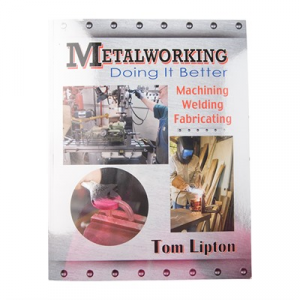 Industrial Press Metalworking: Doing It Better