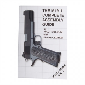 Scott A. Duff M1911 Complete Assembly Guide- Volume Ii