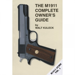 Scott A. Duff M1911 Complete Owner's Guide