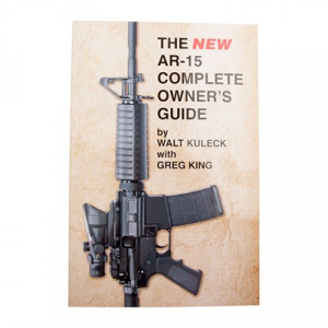 Scott A. Duff The New Ar-15 Complete Owner's Guide