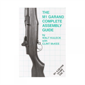 Scott A. Duff The M1 Garand-Assemeby And Disassembly