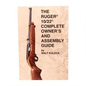 Scott A. Duff Ruger~ 10/22~ Complete Guide