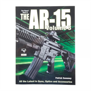 Gun Digest Book Of The Ar-15-Volume 3