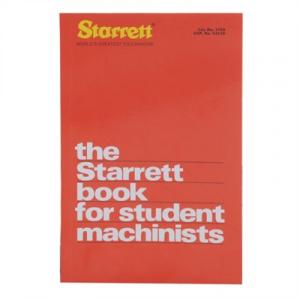 Starrett The Starrett Book For Students Machinists