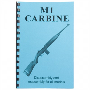Gun-Guides M1 Carbine-Assembly And Disassembly