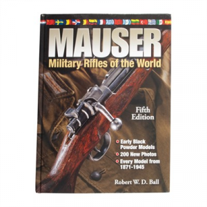 Gun Digest Mauser: Military Rifles Of The World-5th Edition