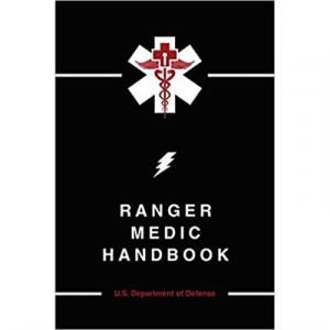 Skyhorse Publishing Inc Ranger Medic Handbook