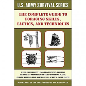 Skyhorse Publishing Inc Complete Us Army Survival Guide To Foraging Skills