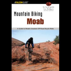 mountain biking moab, 2nd, lee bridgers, publisher - globe pequot press- Save 29% Off - Globe Pequot Press Books Mountain Biking Moab 2nd Lee Bridgers Publisher 0762728000.