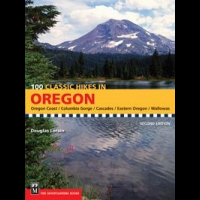 100 Classic Hikes In Oregon, Douglas Lorain, Publisher - Mountaineers Books