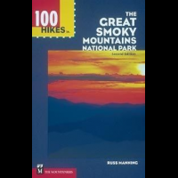 100 Hikes In Great Smokey Mtns, Russ Manning, Publisher - Mountaineers Books