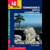 40 Hikes In Tennessee's South, Russ Manning, Publisher - Mountaineers Books