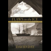 Flaws in the Ice - In search of Douglas Mawson