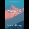 Annapurna 2nd, Maurice Herzog, Publisher - Globe Pequot Press