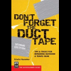 Don't Forget The Duct Tape, Kristin Hostetter, Publisher - Mountaineers Books
