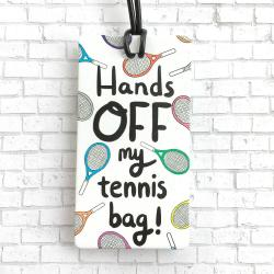 Racquet Smash Luggage Tag Tennis Gifts & Novelties Hands off My Tennis Bag