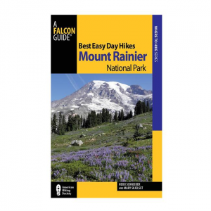 Best Easy Day Hikes Mount Rainier National Park - 3rd Edition