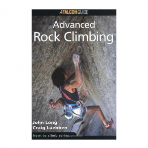 How to Climb: Advanced Rock Climbing