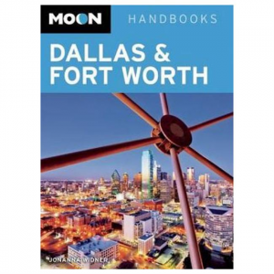 Moon: Dallas & Fort Worth - 2nd Edition