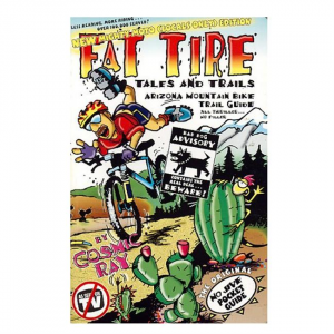 Fat Tire Tales and Trails: Arizona Mtn Bike Guide