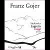 Franz Gojer Lagrein Furggl  2013 750ml
