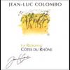 Jean-Luc Colombo Cotes Du Rhone La Redonne  2013 750ml