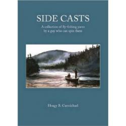 Angler's Book Supply - Side Casts: A Collection of Fl
