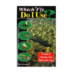 Angler's Book Supply - Which Fly Do I Use?