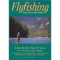 Angler's Book Supply - Flyfishing - First Cast to Fir