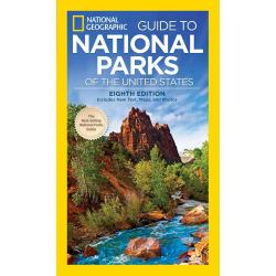 National Geographic Guide To The National Parks Of The Usa 8Th Edition