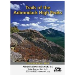 Adk Trails Of The Adirondack High Peaks Region