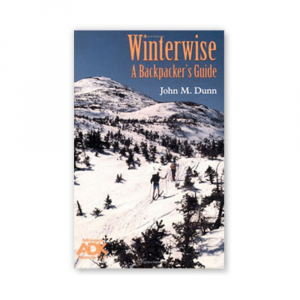 Appalachian Mountain Club Winterwise: A Backpacker's Guide