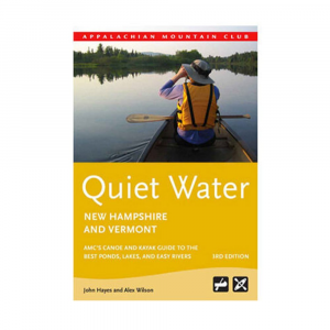 AMC Quiet Water New Hampshire and Vermont, 3rd Edition