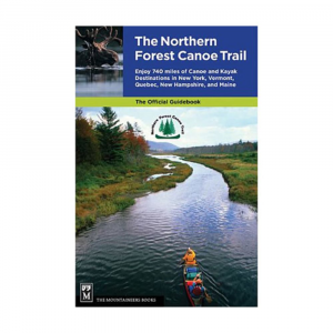 The Northern Forest Canoe Trail Guidebook