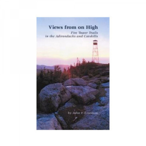 photo: Adirondack Mountain Club View from on High - Fire Tower Trails in the Adirondacks and Catskills us northeast guidebook