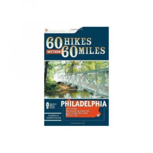 Image of 60 Hikes Within 60 Miles: Philadelphia