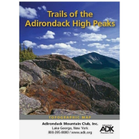 Adk Trails Of The Adirondack High Peaks Region