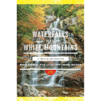 Liberty Mountain Waterfalls Of The White Mountains Guide Book, 3Rd Edition