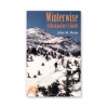 photo: Appalachian Mountain Club Winterwise: A Backpacker's Guide