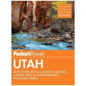 Fodor's: Utah - 2018 Edition