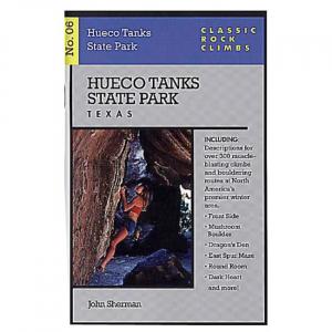 Hueco Tanks State Park, Texas (Classic Rock Climbs, No. 06)